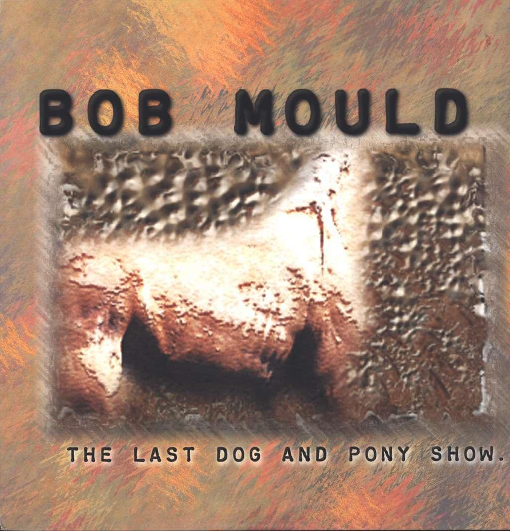 ca17f5eadfe Bob Mould Released